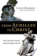 From Achilles to Christ