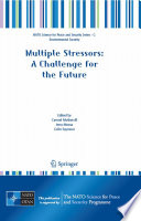 Multiple Stressors: A Challenge for the Future