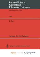 Singular Control Systems