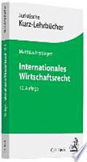 Internationales Wirtschaftsrecht : ein Studienbuch