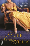 A Duke Never Yields  Affairs By Moonlight Book 3
