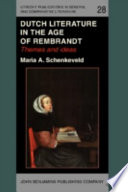 Read Online Dutch Literature in the Age of Rembrandt For Free