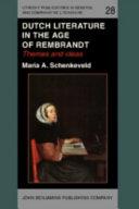 Dutch Literature in the Age of Rembrandt