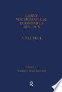 Early Mathematical Economics, 1871-1915
