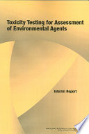 Toxicity Testing for Assessment of Environmental Agents