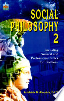 Social Philosophy 2  2005 Ed   including Gen   Professional Ethics for Teachers