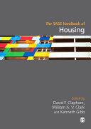 The SAGE Handbook of Housing Studies