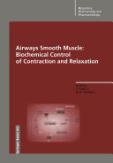 Airways Smooth Muscle  Biochemical Control of Contraction and Relaxation