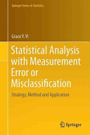 Cover image of Statistical Analysis with Measurement Error or Misclassification : Strategy, Method and Application