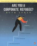 Are You a Corporate Refugee