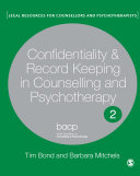 Confidentiality and Record Keeping in Counselling and Psychotherapy