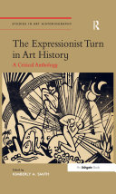 The Expressionist Turn in Art History