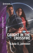 Colton 911: Caught in the Crossfire