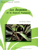 Les Serpents de la Guyane Francaise (The Snakes of French Guiana)