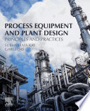 Process Equipment and Plant Design Book
