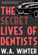 The Secret Lives of Dentists Pdf/ePub eBook