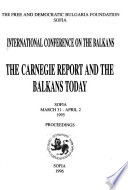 The Carnegie Report and the Balkans Today, Sofia, March 31-April 2, 1995