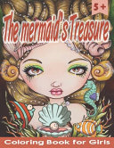 Coloring Book for Girls The Mermaid s Treasure
