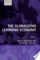 The Globalizing Learning Economy