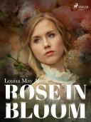 Rose in Bloom Book