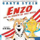 Enzo And The Fourth Of July Races Book PDF