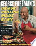 George Foreman s Indoor Grilling Made Easy Book