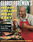 Pdf George Foreman's Indoor Grilling Made Easy