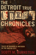 The Detroit True Crime Chronicles image