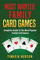 Most Wanted Family Card Games