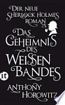 Das Geheimnis des weißen Bandes  : Ein Sherlock-Holmes-Roman