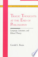 Tragic Thoughts at the End of Philosophy