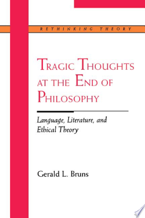 Free Download Tragic Thoughts at the End of Philosophy PDF - Writers Club