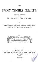 The Sunday teachers  treasury  ed  by W M  Whittemore Book