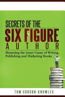 Secrets of the Six-Figure Author