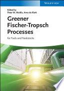 Greener Fischer Tropsch Processes