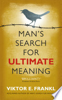 Man S Search For Ultimate Meaning Book