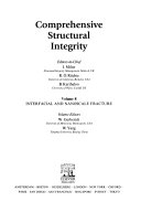 Comprehensive Structural Integrity  Interfacial and nanoscale fracture Book