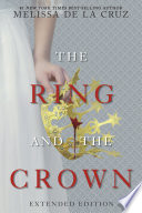 Ring and the Crown  The  Extended Edition