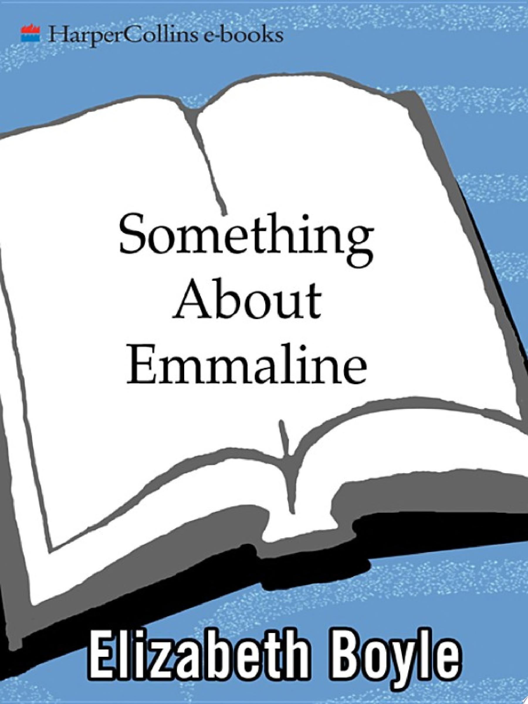Something About Emmaline