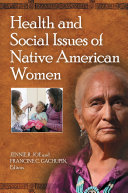 Health and Social Issues of Native American Women