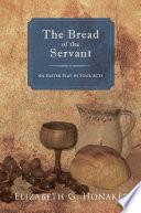 The Bread Of The Servant Book PDF