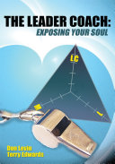 The Leader Coach: Exposing Your Soul