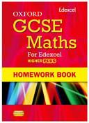 Oxford GCSE Maths for Edexcel  Homework Book Higher Plus  A  B