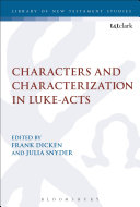 Characters and Characterization in Luke Acts
