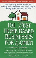 101 Best Home based Businesses for Women