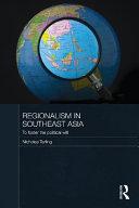 Pdf Regionalism in Southeast Asia