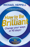 How to Be Brilliant 4th edn ePub eBook: Change Your Ways in ...