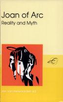 Joan of Arc: Reality and Myth