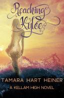 Reaching Kylee: Part 1 [Pdf/ePub] eBook