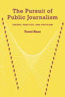 The Pursuit of Public Journalism